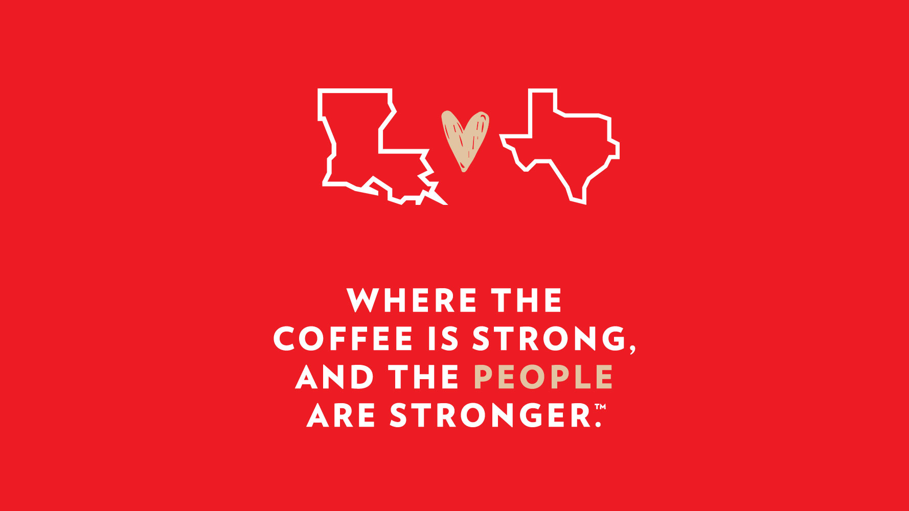 Where the coffee is strong and the people are stronger graphic